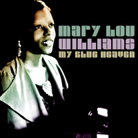 Mary Lou Williams - My Blue Heaven