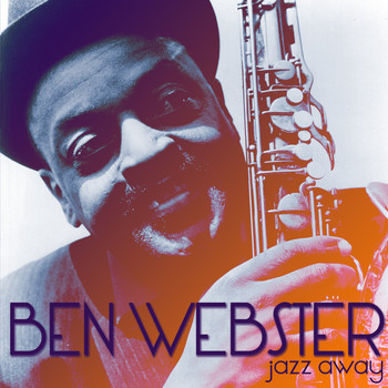 Ben Webster - Jazz Away