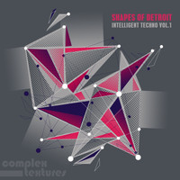 Various Artists - Shapes of Detroit - Intelligent Techno, Vol. 1