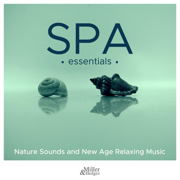 Soundtrack - Spa Essentials - Nature Sounds and New Age Relaxing Music
