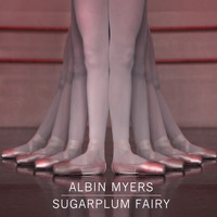 Albin Myers - Sugarplum Fairy