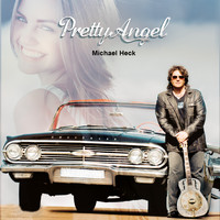 Michael Heck - Pretty Angel