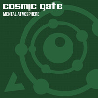 Cosmic Gate - Mental Atmosphere