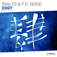 Riialto & F.G. Noise - Edgy (Extended Mix)