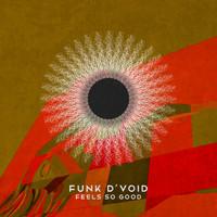 Funk D'Void - Feels So Good