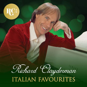 Richard Clayderman - Italian Favourites