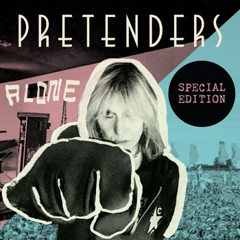 Pretenders - Alone (Special Edition [Explicit])