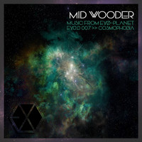 Mid Wooder - Cosmophobia