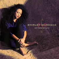 Shirley Murdock - Let There Be Love!