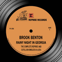 Brook Benton - Rainy Night in Georgia: The Complete Reprise & Cotillion Singles A's & B's