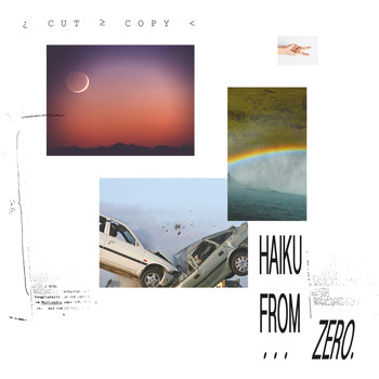 Cut Copy - Haiku From Zero