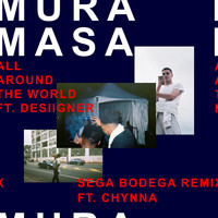 Mura Masa - All Around The World (Sega Bodega Remix [Explicit])
