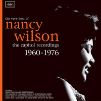 Nancy Wilson - The Very Best Of Nancy Wilson: The Capitol Recordings 1960-1976