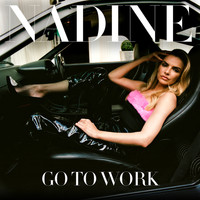 Nadine Coyle - Go To Work (Remixes)