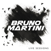 Bruno Martini - Live Sessions (Live)