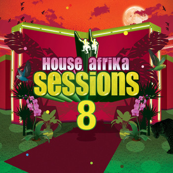 Various Artists - House Afrika Sessions Vol 8