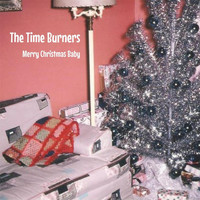 The Time Burners - Merry Christmas Baby