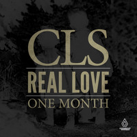 CLS - Real Love / One Month