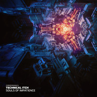 Technical Itch - Souls of Impatience