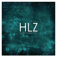 HLZ - Marching Shadows / Whales