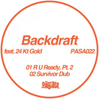 Backdraft - R U Ready, Pt. 2