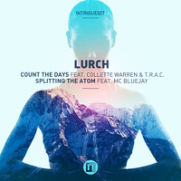 Lurch - Count the Days / Splitting the Atom