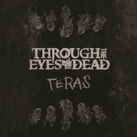 Through the Eyes of the Dead - Teras