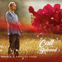 Praful - Call of the Beloved