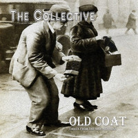 The Collective - Old Coat
