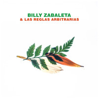 Billy Zabaleta - Billy Zabaleta & Las Reglas Arbitrarias