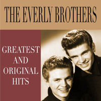 The Everly Brothers - Greatest and Original Hits