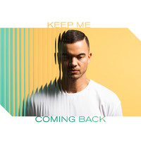 Guy Sebastian - Keep Me Coming Back