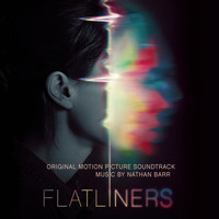 Nathan Barr - Flatliners (Original Motion Picture Soundtrack)