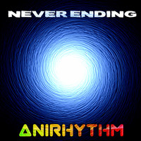 AniRhythm - Never Ending