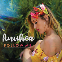 Anuhea - We Make It Look Easy
