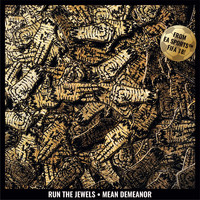 Run The Jewels - Mean Demeanor (Explicit)