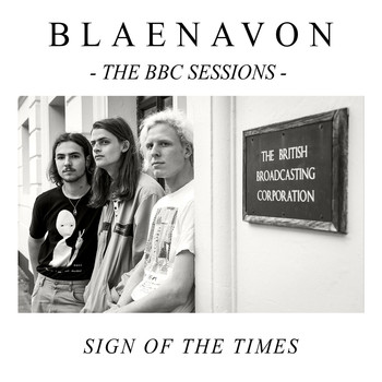 Blaenavon - Sign of the Times - BBC Radio 1 Session (Live)
