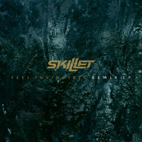 Skillet - Feel Invincible Remix EP