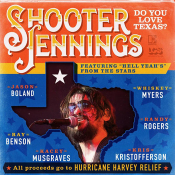 Shooter Jennings - Do You Love Texas? (feat. Ray Benson, Jason Boland, Kris Kristofferson, Kacey Musgraves, Whiskey Myers, Randy Rogers)