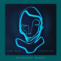 Juke Ross - Colour Me (Autograf Remix)