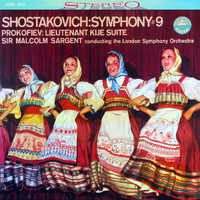 London Symphony Orchestra & Sir Malcolm Sargent - Shostakovich: Symphony No. 9 & Lieutenant Kijé Suite (Transferred from the Original Everest Records Master Tapes)