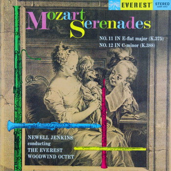 Everest Woodwind Octet - Mozart: Serenades No. 11 & No. 12 (Transferred from the Original Everest Records Master Tapes)