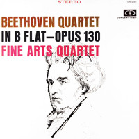Fine Arts Quartet - Beethoven: String Quartet in B-Flat Major, Op. 130 (Remastered from the Original Concert-Disc Master Tapes)