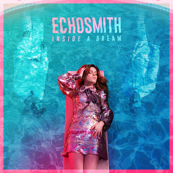 Echosmith - Inside a Dream EP