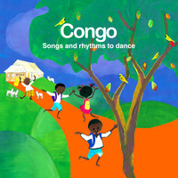 Émile Biayenda - Congo Songs and Rhythms to Dance