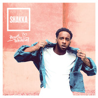 Shakka - Heart The Weekend (Explicit)