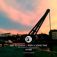 Jaybee - Get to Know / Been a Long Time