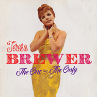 Teresa Brewer - The One - The Only