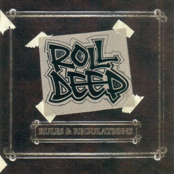 Roll Deep - Rules and Regulations, Vol. 1
