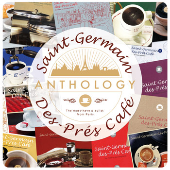 Various Artists / - Saint-Germain-des-Prés-Café - Anthology